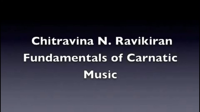 Voice Culture Part 1 - Fundamentals of Carnatic Music