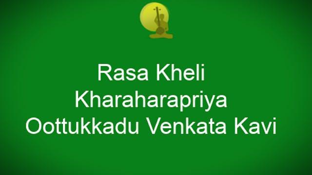 Rasa kheli – Kharaharapriya – Oothukk...