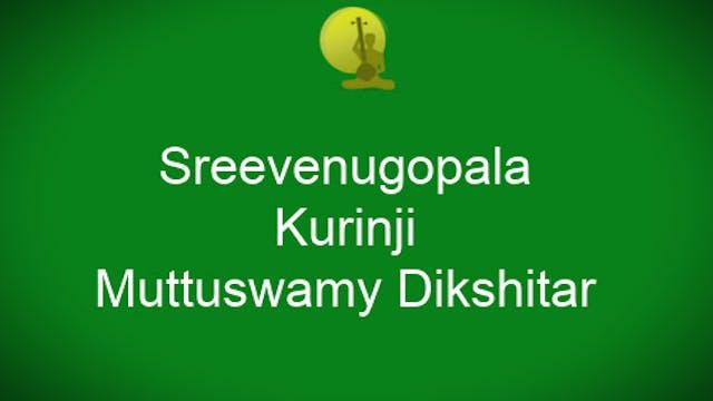 ShreeVenugopala - Kurinji - Muttuswam...