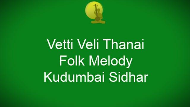 Song by Kudhambai Sidhar- Folk melody...