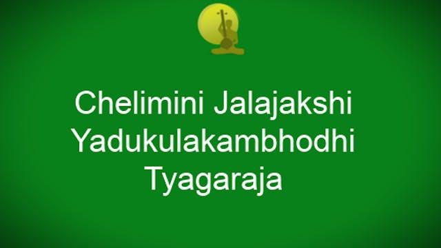 Chelimini jalajakshi – Yadukula kambh...