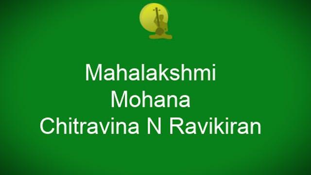 Mahalakshmi-Mohanam-Chitravina N Ravi...