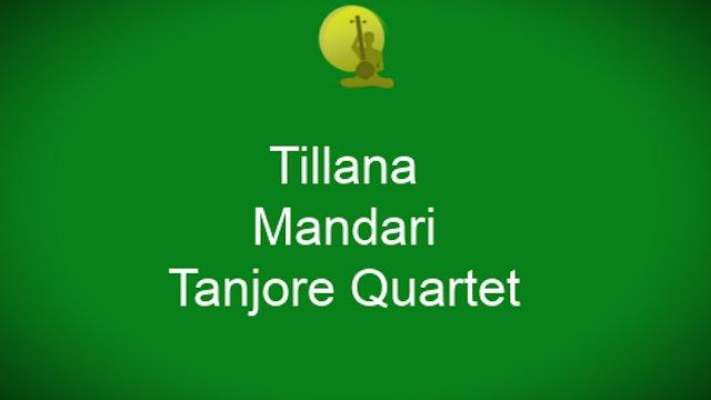 Tillana – Mandari – Tanjore Quartet