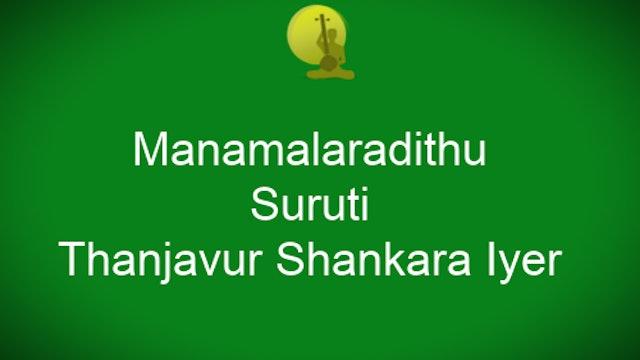 Manamalaradithu – Surutti Javali – Thanjavur Shankara Iyer