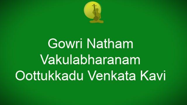 Gowri natham – Vakulabharanam – Oothu...