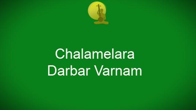 Chalamelara - Darbar Varnam
