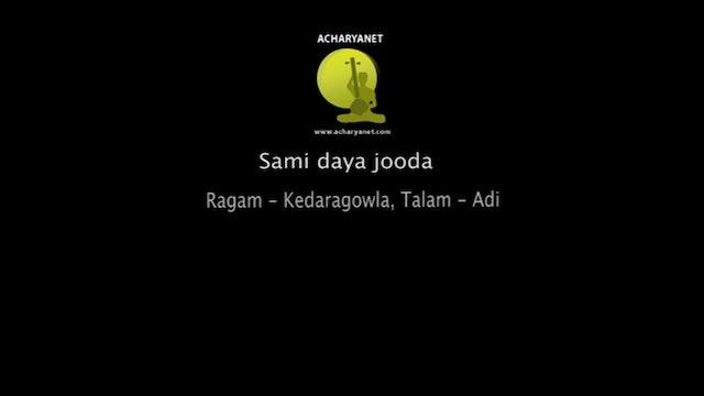 Sami Daya Jooda - Kedaragowla Varnam