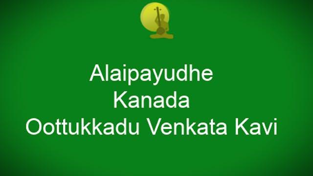 Alai pāyudē – Kānaḍā – Ādi – OVK