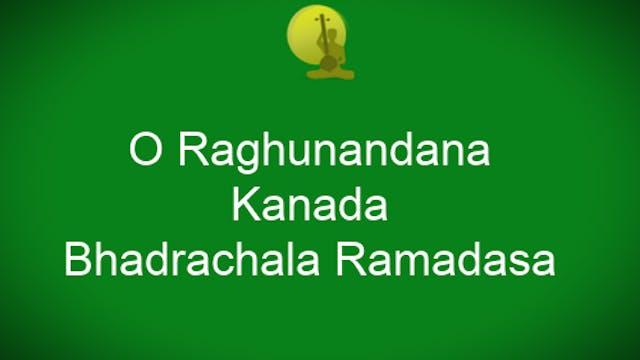 O Raghunandana – Kaanada – Bhadrachal...