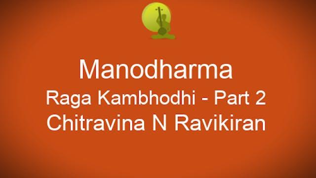 Alapana Raga Kambhodhi - Part 2 - Zoo...