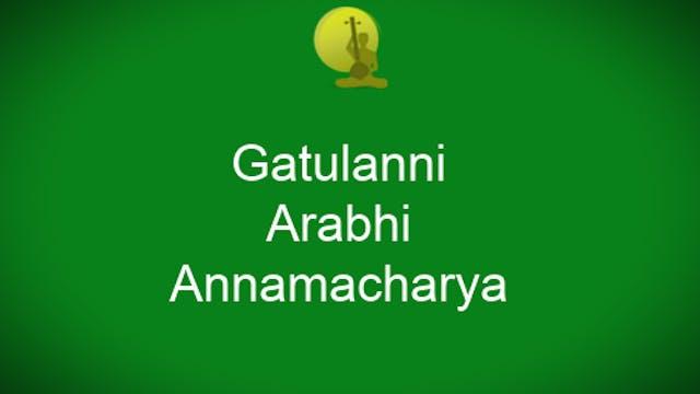 Gatulanni khilamaina - Arabhi- Annama...