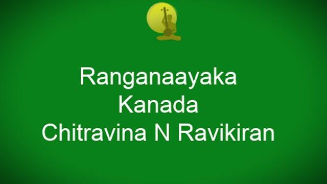 Ranganayaka – Kaanada – Chitravina N ...