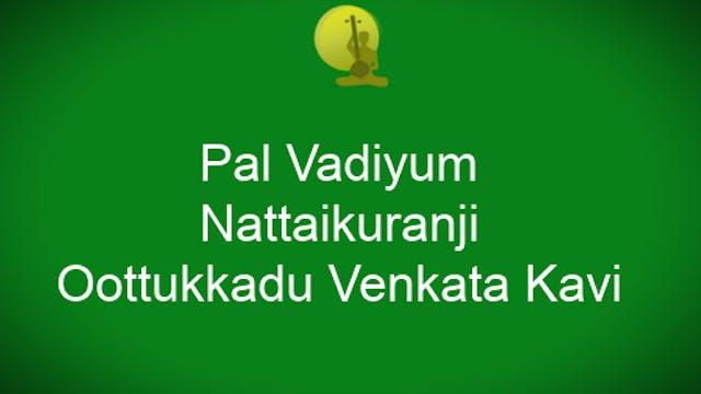 Pāl vaḍiyum – Nāṭṭaikkuranji – Ādi – OVK