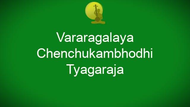 Vararagalaya-Chenchukambhodhi-Tyagaraja