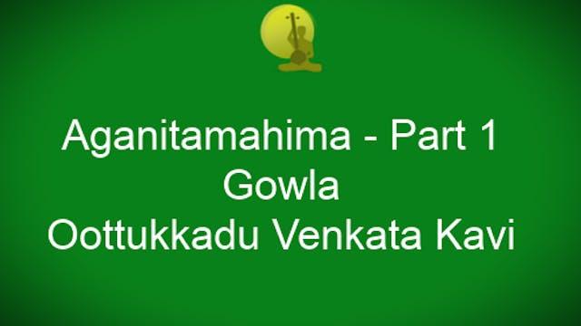 Aganitamahima – Gowla – Oothukkadu Ve...