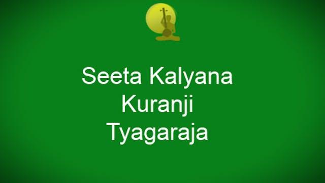 Seeta Kalyana - Kuranji - Tyagaraja