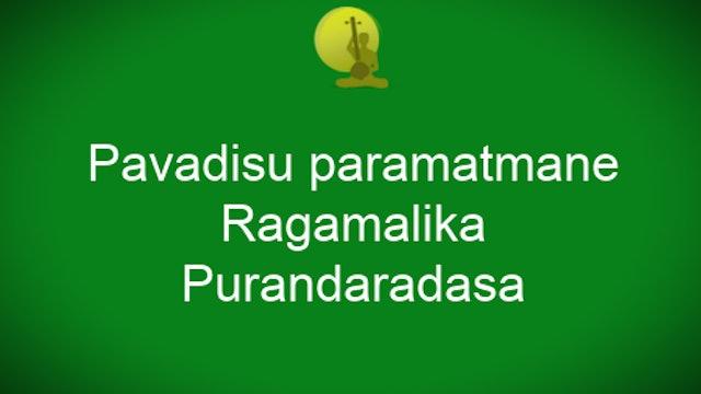 Pavadisu paramatmane - Ragamalika - Purandaradasa