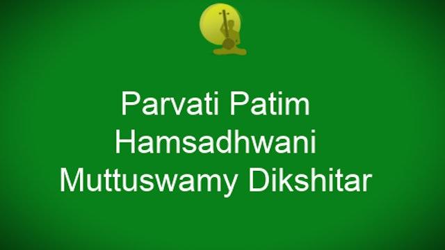 Parvati patim- Hamsadhwani -Muthuswamy Dikshitar