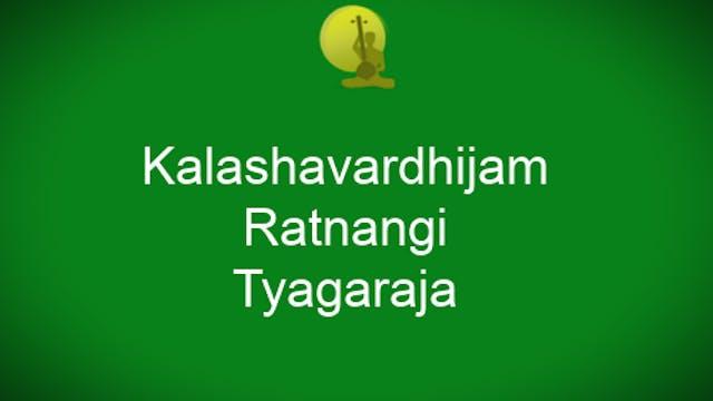 Kalashavardhijam- Ratnangi – Thyagaraja