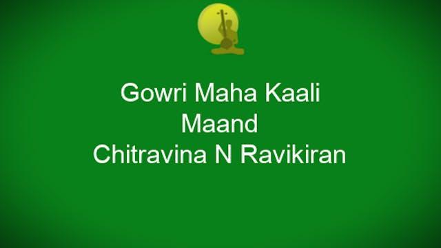 Bhajana Marga Kriti - Gowri Maha Kaal...
