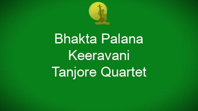 Bhakta palana – Keeravani – Tanjore Quartet