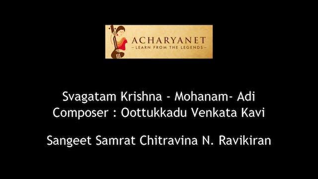 Svagatam Krishna -Mohanam - OVK