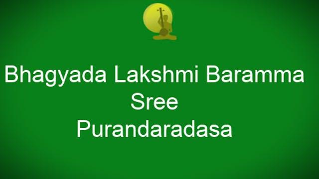 Bhagyada lakshmi - Sri- Purandaradasa