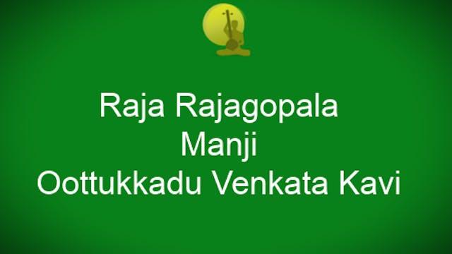 Raja rajagopala – Manji – Oothukkadu ...