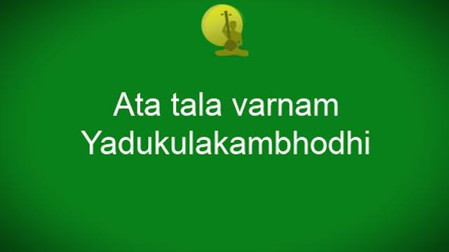 Yadukulakambhodhi Ata Tala Varnam