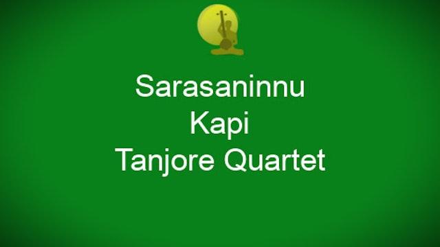 Sarasaninnu – Kapi Varnam – Tanjore Quartet