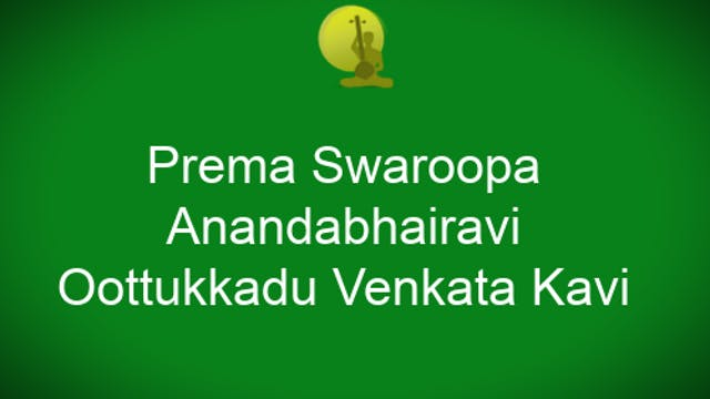 Prema swaroopa- Anandabhairavi -Oothu...