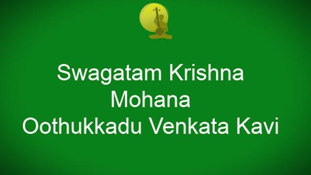 Svagatam Krishna – Mohanam – Adi – Oo...