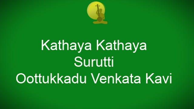 Kathaya Kathaya - Surutti - Oottukkad...