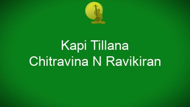 Kapi-Tillana-Chitravina N Ravikiran