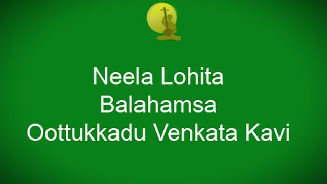 Neela lohita ramani – Balahamsa – Oothukkadu Venkata Kavi