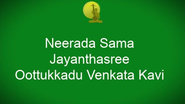 Neerada sama – Jayantashree – Ādi – t...