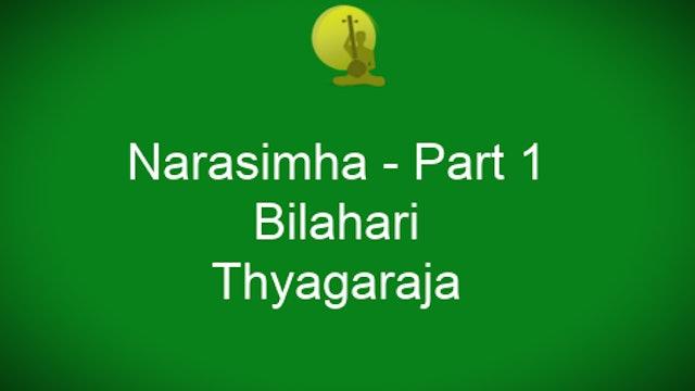 Narasimha – Bilahari – Thyagaraja - Part 1