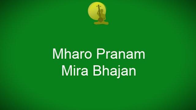 Mharo Pranam - Mirabai Bhajan Taught By Dr Sriram Parasuram