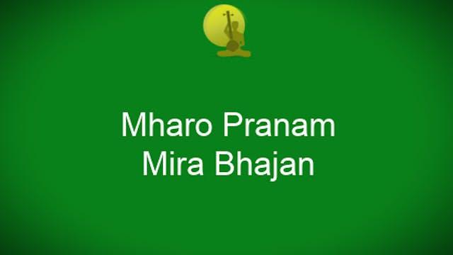 Mharo Pranam - Mirabai Bhajan Taught ...