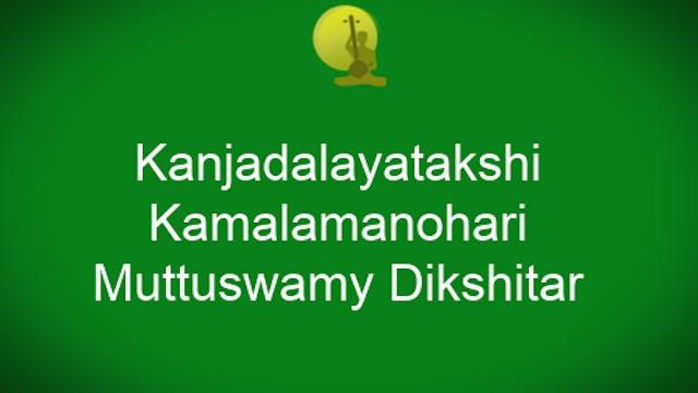 Kanjadalayatakshi – Kamalamanohari – ...
