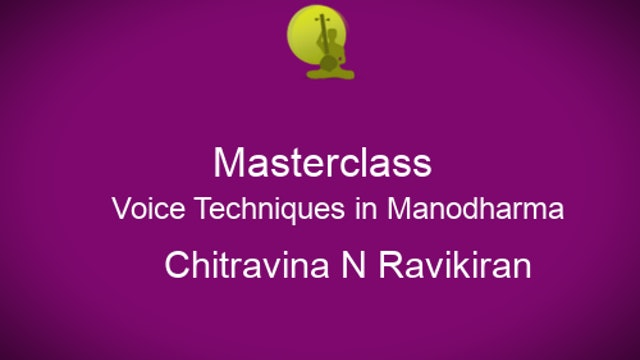 Introduction to Voice Techniques in Manodharma