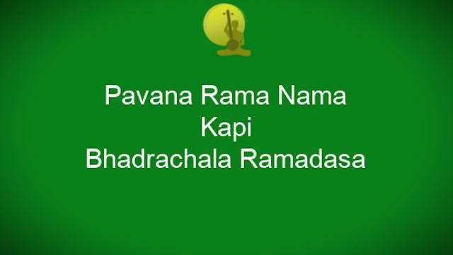 Pavana Rama Nama - Kapi - Bhadrachala...