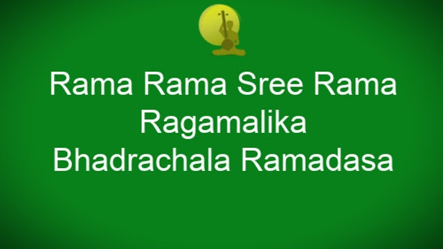 Rama rama shreerama - Ragamalika - Bhadrachala Ramadasa