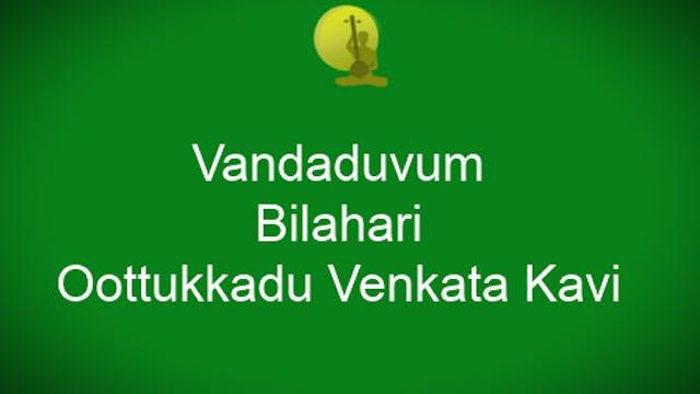 Vandaduvum Ponaduvum- Bilahari – Ooth...