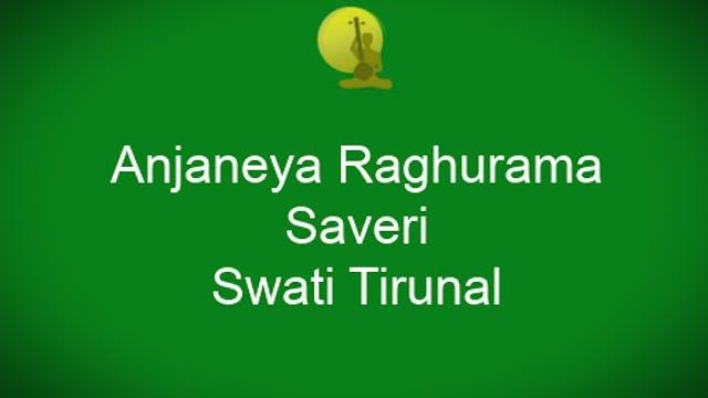 Anjaneya Raghurama – Saveri – Adi – S...