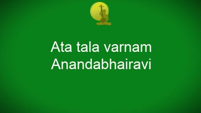 Anandabhairavi Ata Tala Varnam