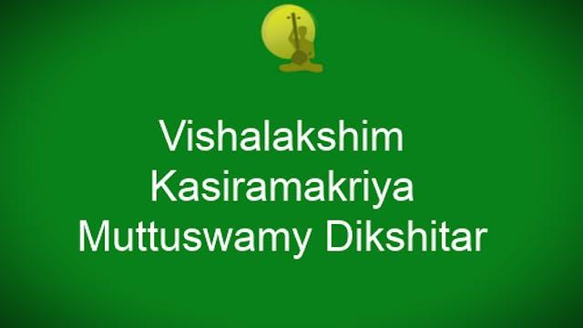 Vishalakshim – Kasiramakriya – Muthus...