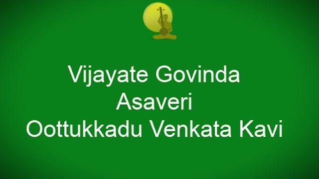 Vijayate govinda -Asaveri – OVK