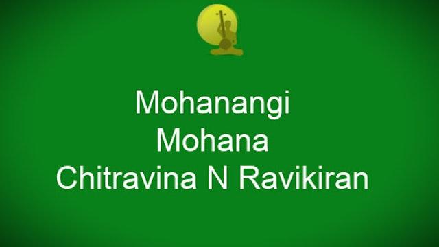 Mohanangi - Mohana - Chitravina N Ravikiran