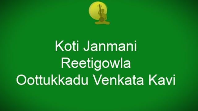 Koti Janmani – Reetigowla – Oottukkad...